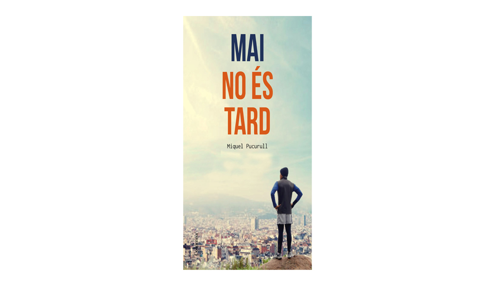 [DJ 10/11, 19h] Presentació del Llibre Mai no és tard, de Miquel Pucurull a la Biblioteca El Clot