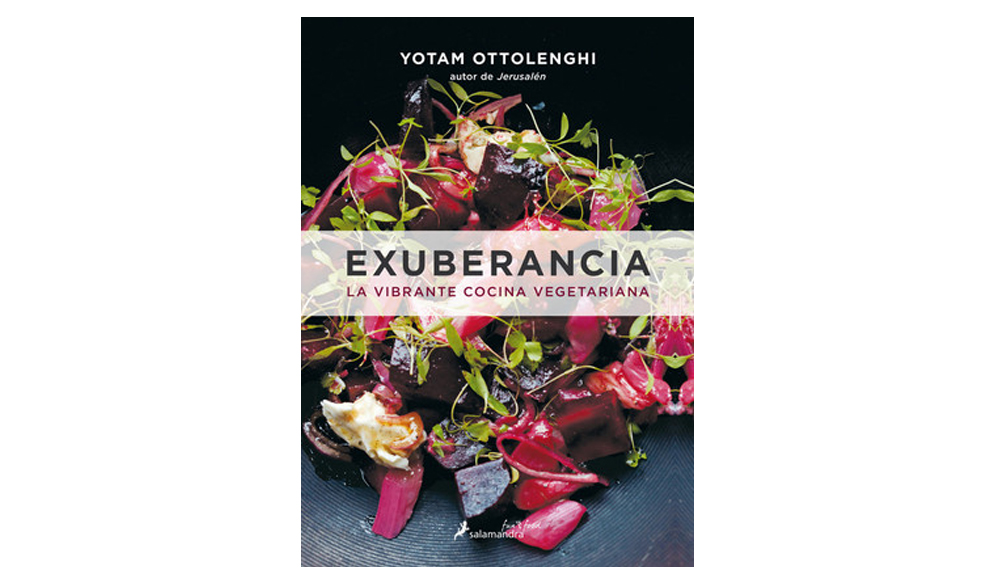 Exuberancia, la vibrante cocina vegetariana, de Yotam Ottolenghi