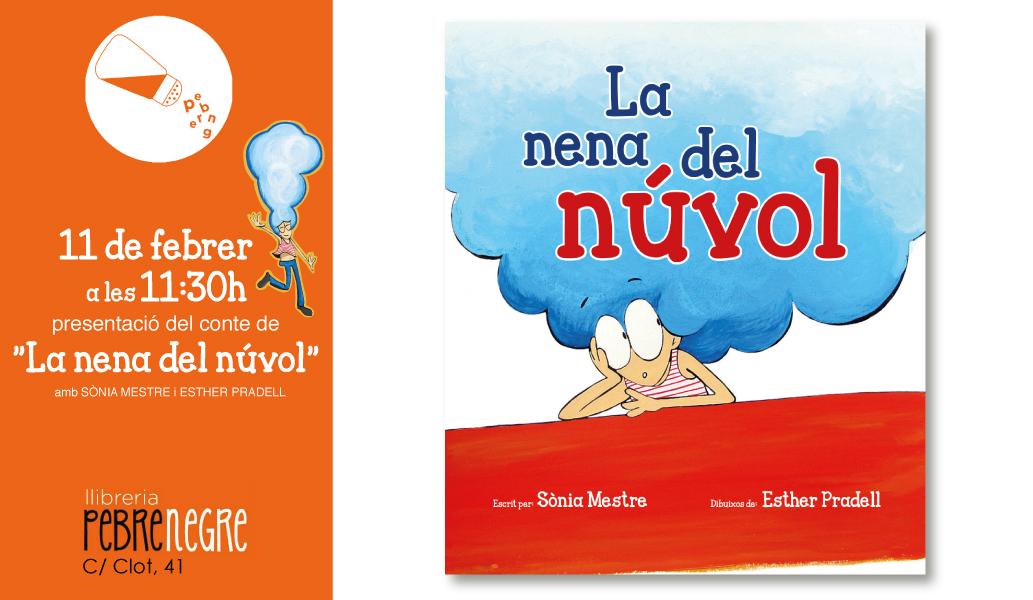 [DS 11/2, 11.30h]Presentació del conte «La nena del núvol» amb Sònia Mestre i Esther Pradell