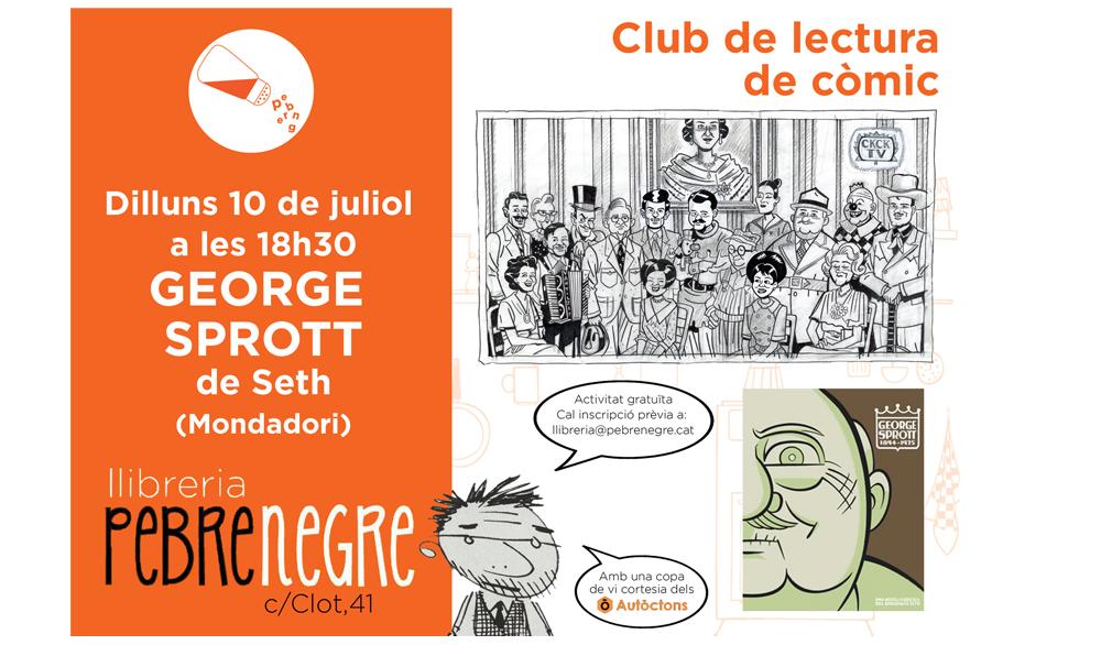 [DL 10/7/17, 18h30] Club de còmic: George Sprott [14]