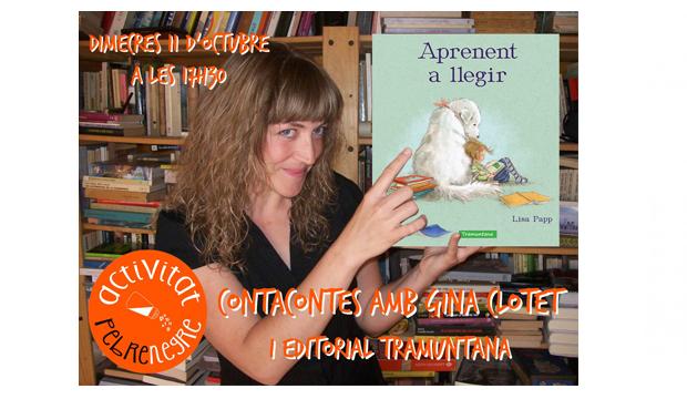 [DC 11/10/17, 17h30]Contacontes amb Gina Clotet i l'editorial Tramuntana