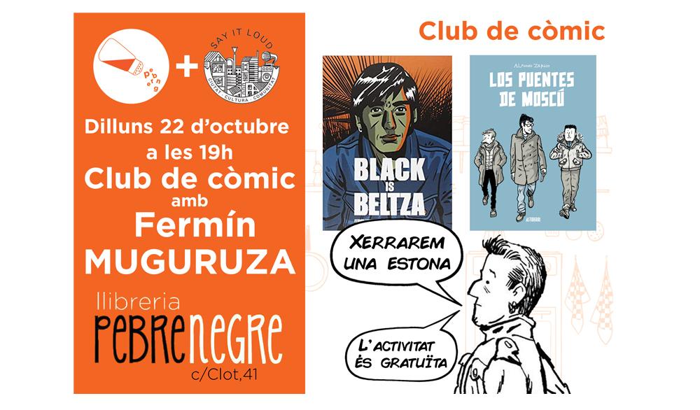 [DL 22/10/18, 19h] Club de còmic amb Fermín Muguruza [27]