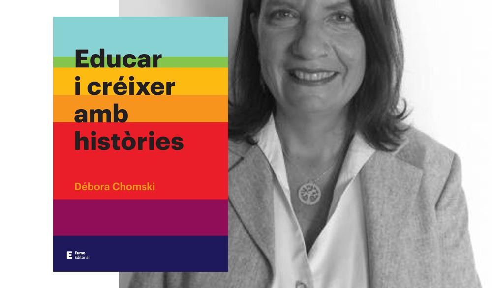 [DL 19/11/18, 18h] Presentació: Educar i créixer amb històries, de Débora Chomski