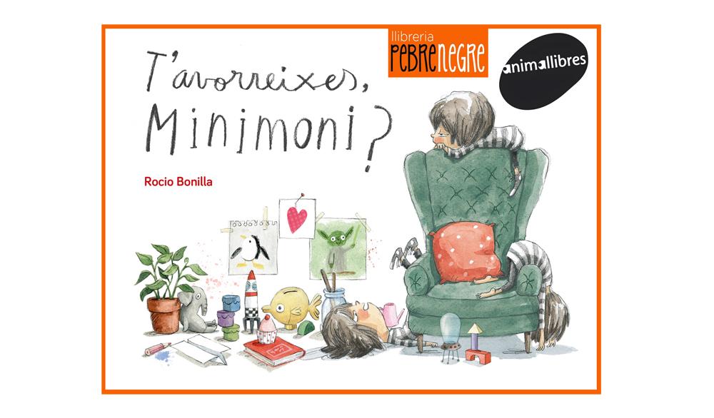 [DV 22/03/19, 18 h] Contacontes: T'avorreixes, Minimoni?, de Rocio Bonilla